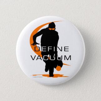 Define vacuum Orange Fielder Softball Pinback Button