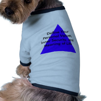 Define Your Personal Values, Inner Security Gifts Pet Tee Shirt