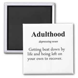 Definición de la edad adulta imán cuadrado