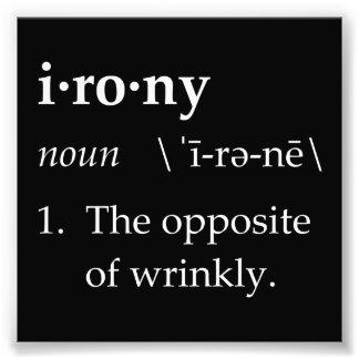 Definición de la ironía el contrario de arrugado arte fotografico
