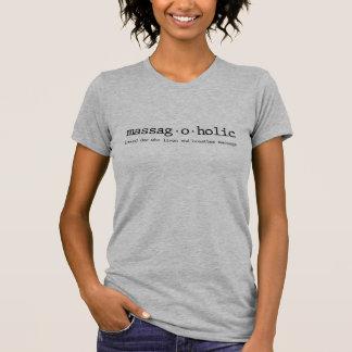 Definición de un massagaholic camiseta