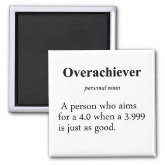 Definición del Overachiever Imán Cuadrado