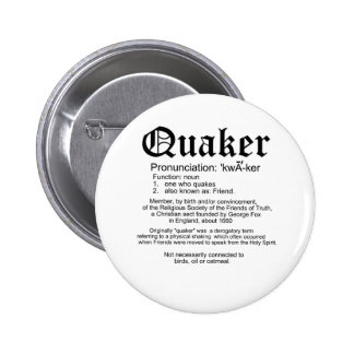 Definición del Quaker Pin Redondo De 2 Pulgadas