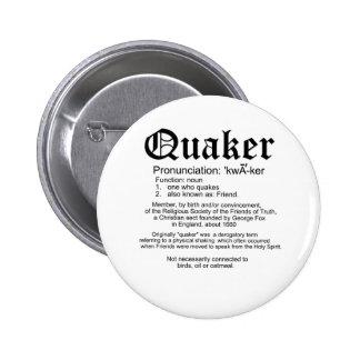 Definición del Quaker Pins