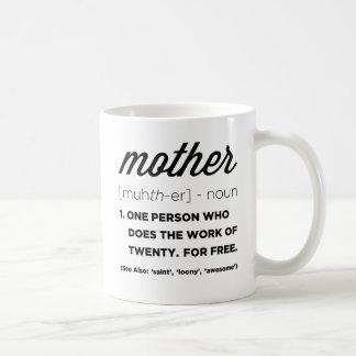 Definición divertida de la taza de la madre