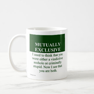 Defining the Meaning of Mutually Exclusive (3) Classic White Coffee Mug