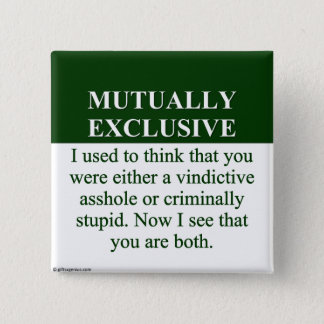 Defining the Meaning of Mutually Exclusive (3) Pinback Button