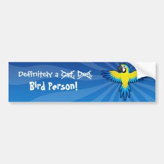 Definitely a Bird Person (macaw/parrot) Bumper Sticker