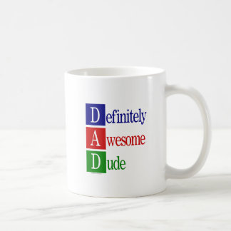 Definitely Awesome Dude: gifts for awesome dads. Mug