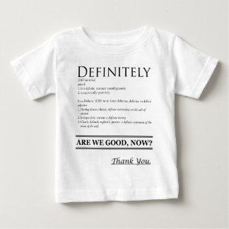 Definitely Baby T-Shirt