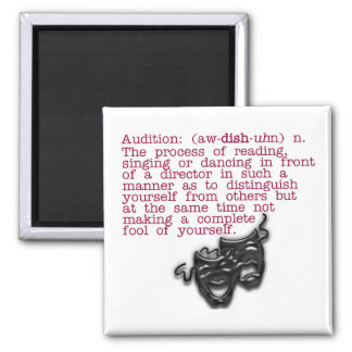 Definition:  Audition Magnet