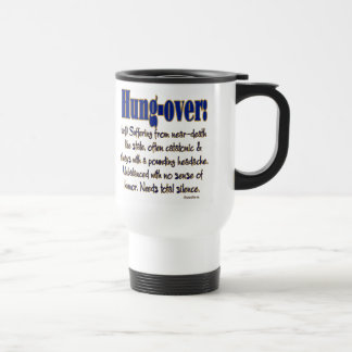 Definition Hung-over 15 Oz Stainless Steel Travel Mug