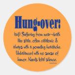 Definition Hung-over Round Sticker