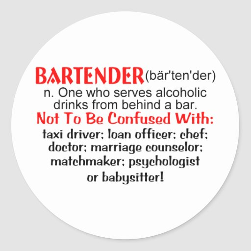 Definition of a bartender classic round sticker zazzle Stickers definition