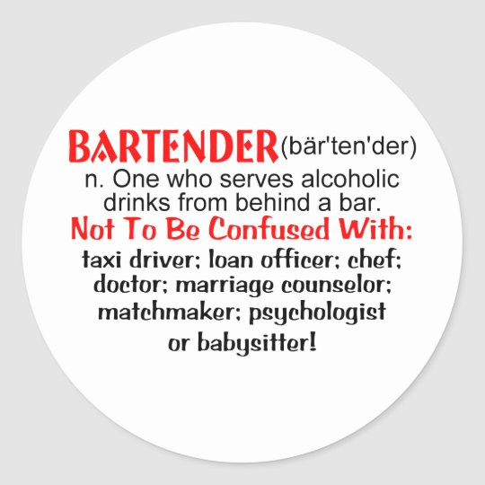 Definition of a Bartender Classic Round Sticker