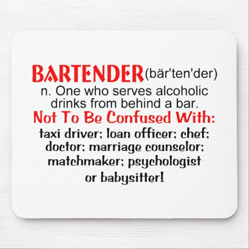 Definition of a Bartender Mouse Pad
