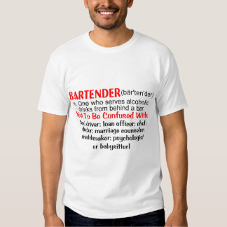 Definition of a Bartender T Shirt