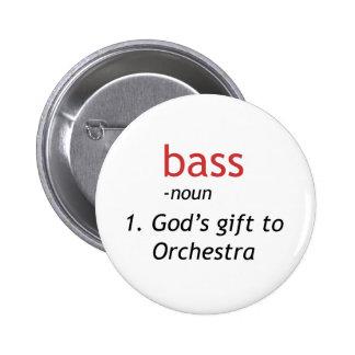 Definition of a Bass Pinback Button