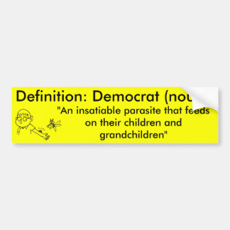 Definition of a Democrat Bumper Stickers