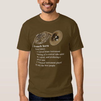 Definition of a French horn T-shirt