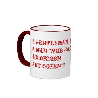 Definition of a gentleman... ringer mug