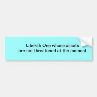 Definition of a liberal car bumper sticker