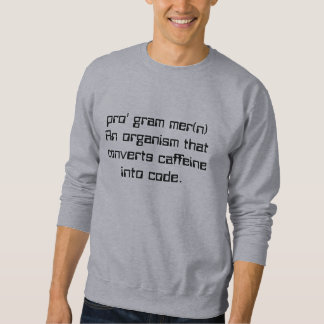 Definition of a programmer sweatshirt