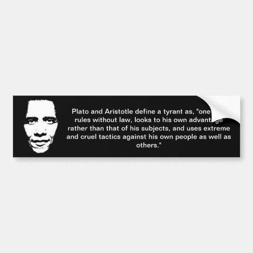 Definition of a Tyrant - Plato and Aristotle Car Bumper Sticker
