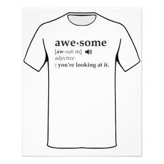 """Definition of Awesome You're Looking at it 4.5"""" X 5.6"""" Flyer"""