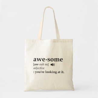 Definition of Awesome You're Looking at it Tote Bag