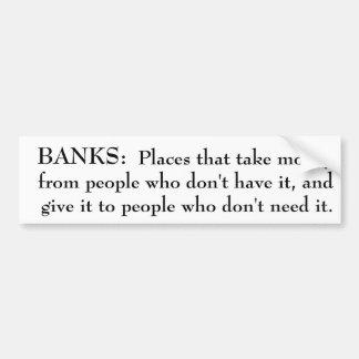 Definition of Banks bumper sticker