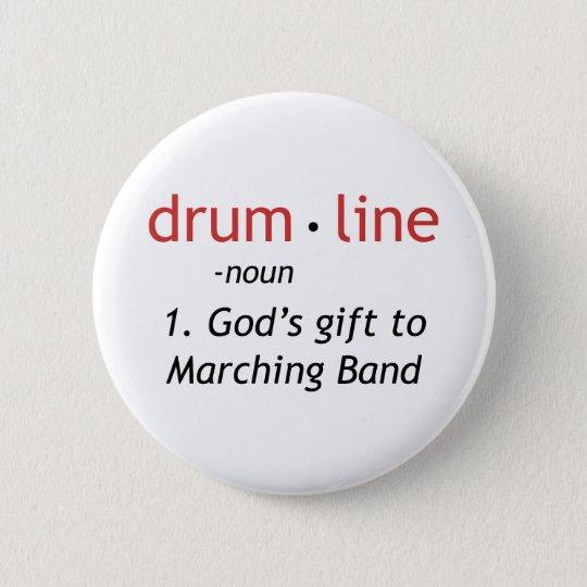 Definition of Drumline Pinback Button