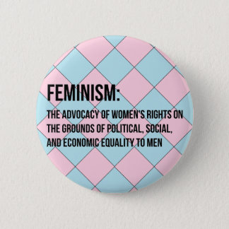 Definition of Feminism Pinback Button