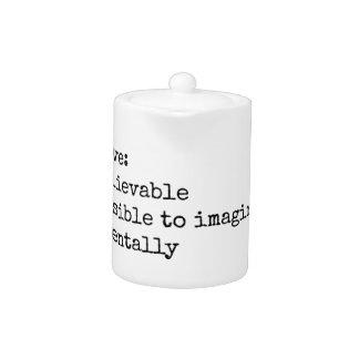 Definition of Inconceivable Print Teapot