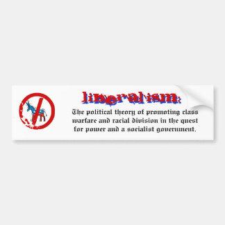 Definition of Liberalism Bumper Sticker