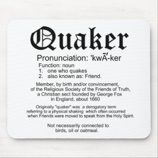 Definition of Quakers Mouse Pad