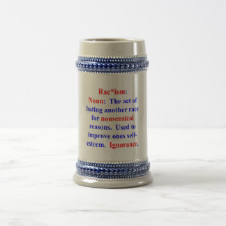 Definition of Racism Beer Stein