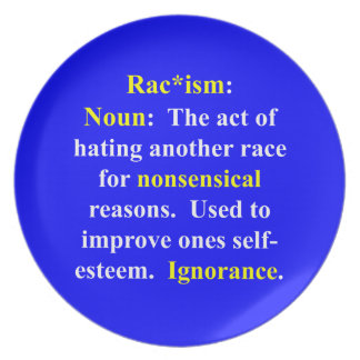 Definition of Racism Dinner Plate