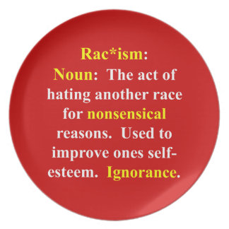Definition of Racism Melamine Plate