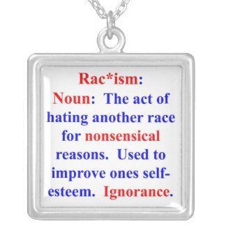 Definition of Racism Necklace