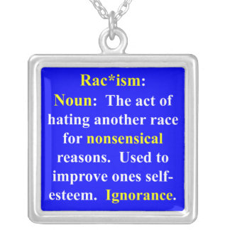.Definition of Racism Personalized Necklace