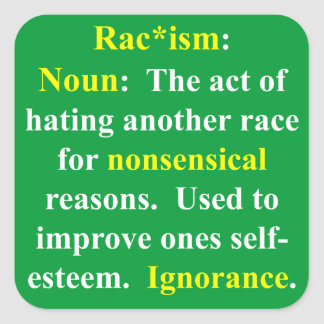 Definition of Racism Square Sticker