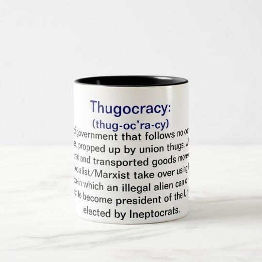 Definition Of Thugocracy Coffee Mugs