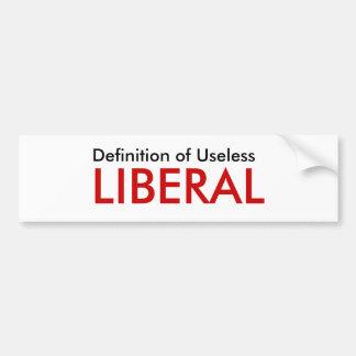 Definition of Useless, LIBERAL Bumper Sticker