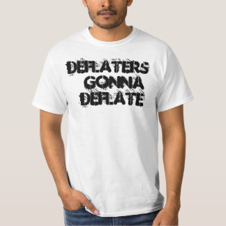 Deflaters Gonna Deflate T Shirt