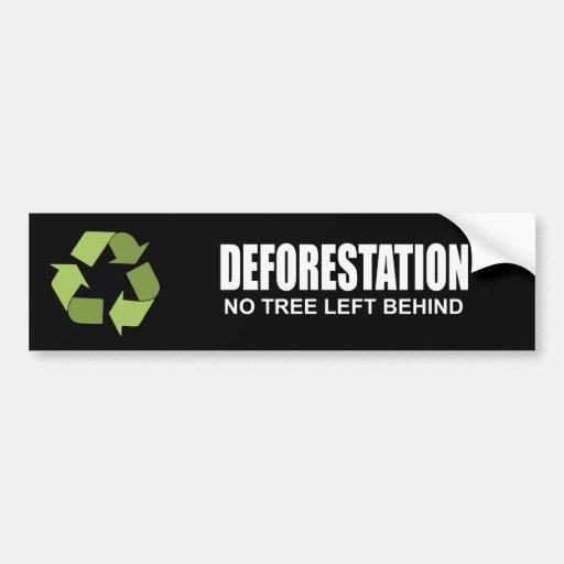 Deforestation Car Bumper Sticker