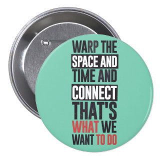 Deforme el espacio y el tiempo y CONECTE