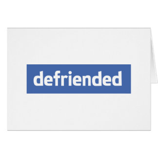 defriended greeting card