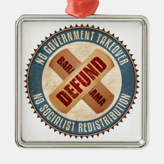 Defund Barack Obama Metal Ornament