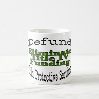 Defund CPS Coffee Mugs